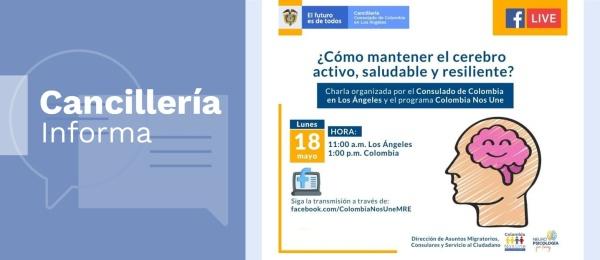 Consulado de Colombia en Los Ángeles invita a la charla virtual ¿Cómo mantener el cerebro activo, saludable y resiliente? el 17 de mayo de 2020