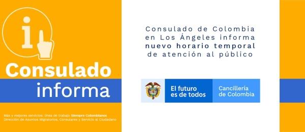 El Consulado de Colombia en Los Ángeles informa nuevo horario temporal de atención al público