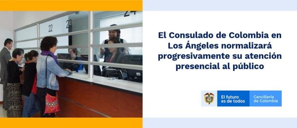 El Consulado de Colombia en Los Ángeles normalizará progresivamente su atención presencial al público